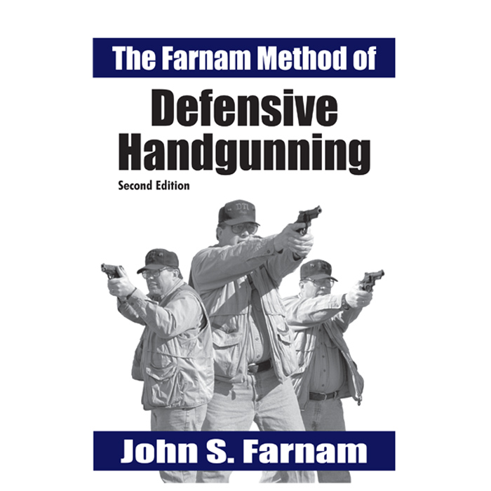 43-The-Farnam-Method-of-Defensive-Handgunning