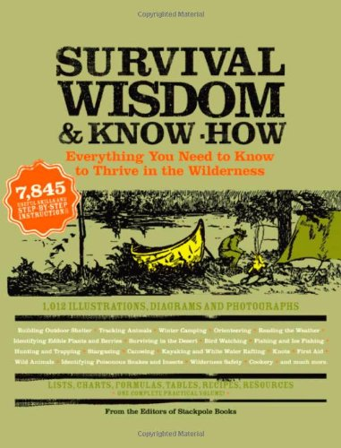 5-Survival-Wisdom-Know-How-Everything-You-Need-to-Know-to-Thrive-in-the-Wilderness
