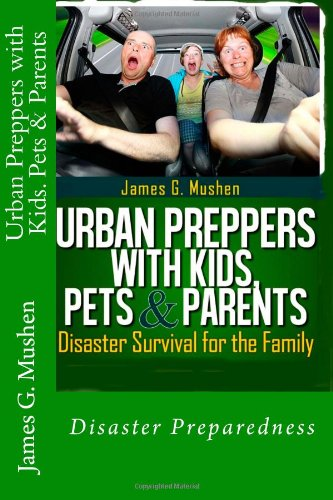 9-Urban-Preppers-with-Kids-Pets-Parents-Disaster-Survival-for-the-Family
