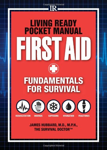 45 great books for preppers emergency management degree program guide 18 living ready pocket manual first aid fundamentals fandeluxe Image collections